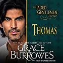 Thomas: Jaded Gentlemen Series, Book 1 Audiobook by Grace Burrowes Narrated by James Langton