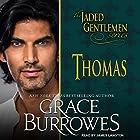 Thomas: Jaded Gentlemen Series, Book 1 Hörbuch von Grace Burrowes Gesprochen von: James Langton
