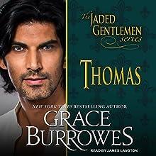 Thomas: Jaded Gentlemen Series, Book 1 Audiobook by Grace Burrowes Narrated by James Langton