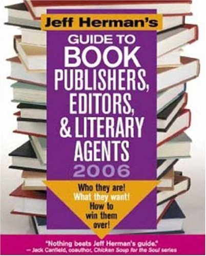 Jeff Herman's Guide To Book Publishers, Editors & Literary Agent