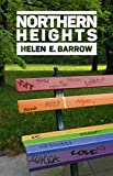 Northern Heights: A story of bullying, love, healing and rev...