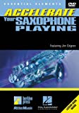echange, troc Accelerate Your Saxophone Playing [Import anglais]