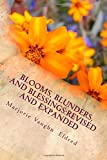 img - for Blooms, Blunders, and Blessings:: Revised and Expanded book / textbook / text book