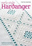 Early Style Hardanger: Traditional Norwegian Whitework Embroidery