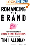 Romancing the Brand: How Brands Creat...