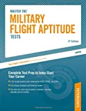 Military Flight Aptitude Tests, 6/e (Petersons Master the Military Flight Aptitude Tests)