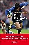 Entre les lignes : Le rugby pro est-il en train de perdre son �me ? par Cormier