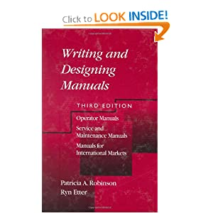 Writing and Designing Manuals, Third Edition Patricia A. Robinson, Ryn Etter
