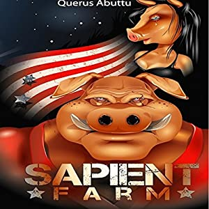 Sapient Farm Audiobook