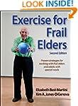 Exercise for Frail Elders-2nd Edition