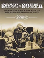 Song of the South: Duane Allman & The Rise of