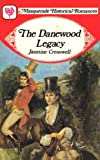 Danewood Legacy (Masquerade historical romances) (0263742040) by Cresswell, Jasmine