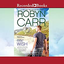 One Wish (       UNABRIDGED) by Robyn Carr Narrated by Therese Plummer