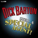 Dick Barton: Still a Special Agent | John Hosken