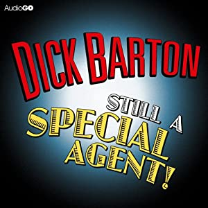 Dick Barton: Still a Special Agent Radio/TV Program