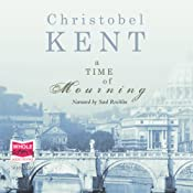 A Time of Mourning | [Christobel Kent]