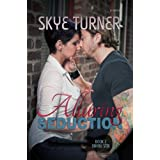 Alluring Seduction (Bayou Stix Book 2) ~ Skye Turner