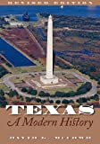 Texas, A Modern History: Revised Edition (Bridwell Texas History)
