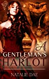 A Gentlemans Harlot