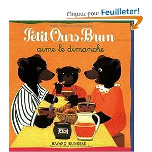 Amazon.fr - Petit Ours Brun aime le dimanche - Danièle