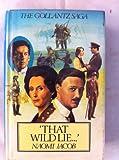 img - for That Wild Lie (The Gollantz saga) book / textbook / text book