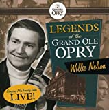 echange, troc Willie Nelson - Grand Ole Opry: Willie Nelson