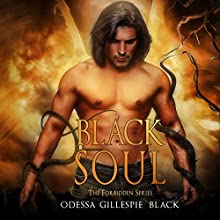 Black Soul: The Forbidden Series, Book 1 Audiobook by Odessa Gillespie Black Narrated by Erik Johnson, Terri England