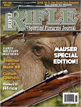 Rifle Magazine - Fall 2011 - Mauser Special Edition: Dave Scovill