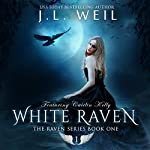White Raven: The Raven Series Book 1 | J.L. Weil
