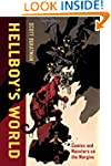 Hellboy's World: Comics and Monsters...