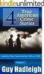 True Crime: 4 True American Crime Sto...