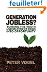 Generation Jobless?: Turning the Yout...