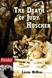 img - for The Death of Judy Huscher (Reader Shorts) book / textbook / text book
