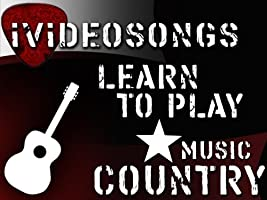 How to Play Guitar: Country Music Volume 1