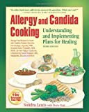 Allergy and Candida Cooking: Understanding and Implementing Plans for Healing