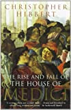 Rise And Fall Of The House Of Medici