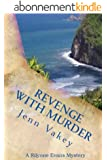 Revenge with Murder (A Rilynne Evans Mystery Book 7) (English Edition)