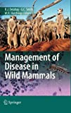 img - for Management of Disease in Wild Mammals book / textbook / text book