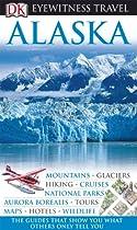 Alaska (EYEWITNESS TRAVEL GUIDE)
