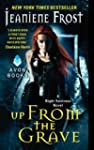Up From the Grave: A Night Huntress N...
