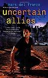 Uncertain Allies (Connor Grey, Book 5)