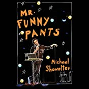 Mr. Funny Pants | [Michael Showalter]