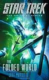 Jeff Mariotte The Folded World (Star Trek: The Original Series)
