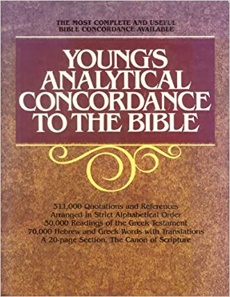 Young's Analytical Concordance to the Bible: The Canon of Scripture