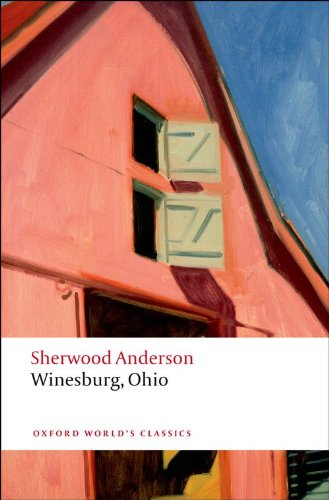 Winesburg, Ohio (Oxford World's Classics)