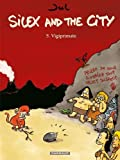 "Afficher ""Silex and the city n° 05<br /> Vigiprimate"""