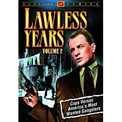 The Lawless Years, Volume 2