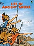img - for Life in Ancient Greece Coloring Book (Dover History Coloring Book) by Green, John, Appelbaum, Text by Stanley, Coloring Books (1993) Paperback book / textbook / text book