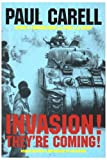 Invasion! - They're Coming!
