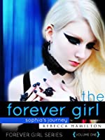 THE FOREVER GIRL (Paranormal Romance/Optioned for Film) (Forever Girl Series #1)